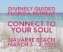'Connect to Your Soul' Florida Retreat – March 2021